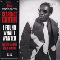 Clarence Carter - I Found What I Needed - RSD EP